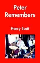 Peter Remembers