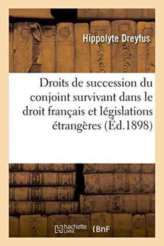 Universite de Paris. Droits de Succession Du Conjoint Survivant Dans Le Droit Francais