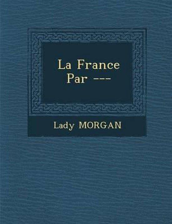 La France Par ---