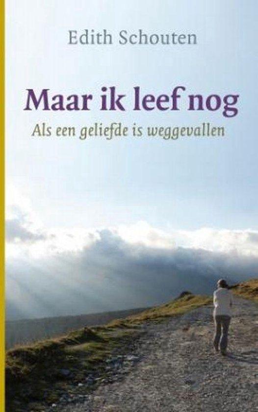 Boek cover Maar ik leef nog van E. Schouten (Paperback)