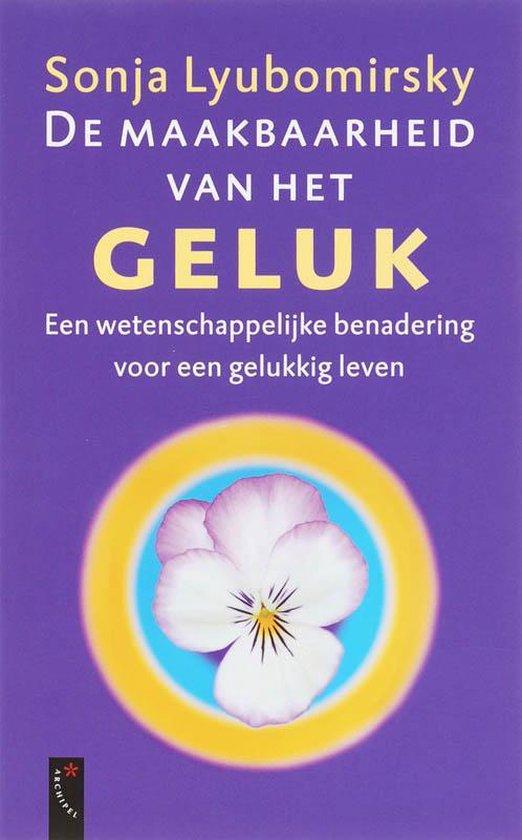 Cover van het boek 'De maakbaarheid van het geluk' van S. Lyubomirsky