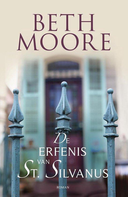 De erfenis van St. Silvanus - Beth Moore |