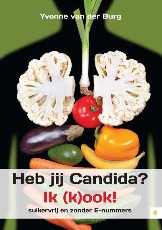Cover van het boek 'Heb jij Candida Ik kook!'