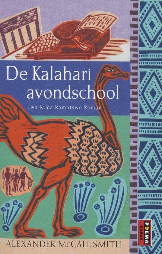 De Kalahari avondschool - Alexander McCall Smith  