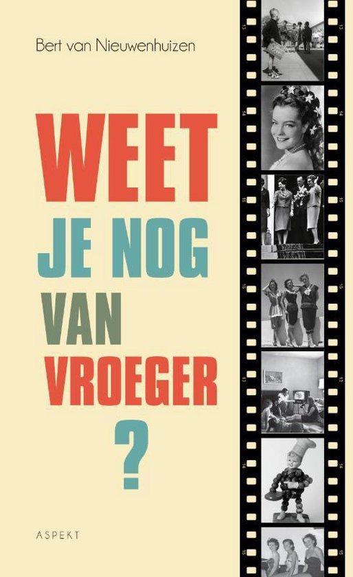Weet je nog van vroeger? - Bert van Nieuwenhuizen | Readingchampions.org.uk