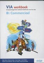 VIA - B1 Commercieel - Werkboek