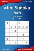 Mini Sudoku 6x6 - Leicht Bis Schwer - Band 43 - 276 R tsel
