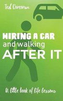 Hiring a car and walking after it