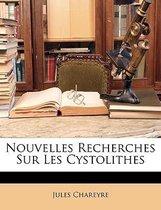 Nouvelles Recherches Sur Les Cystolithes