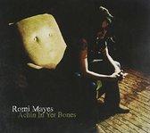 Romi Mayes - Achin In Yer Bones