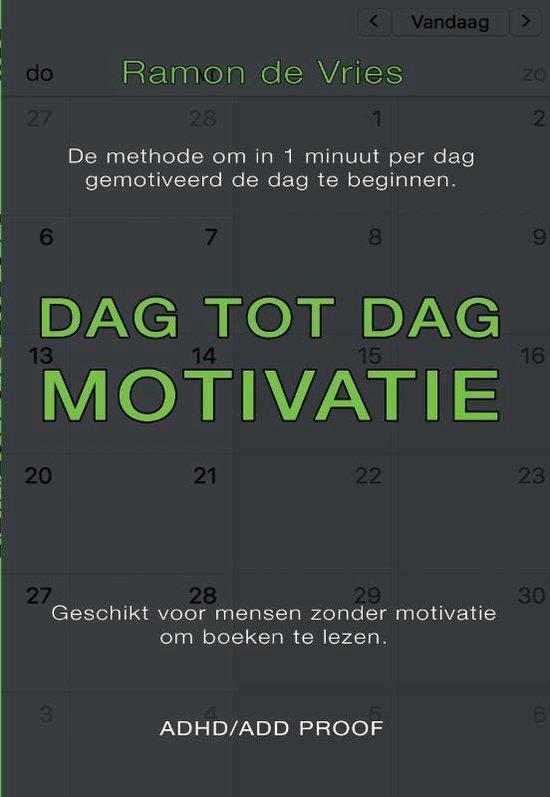 Dag tot Dag Motivatie - Ramon de Vries | Fthsonline.com