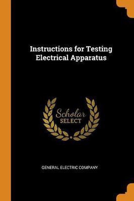 Instructions for Testing Electrical Apparatus