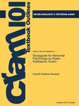 Studyguide for Abnormal Psychology by Nolen-Hoeksema, Susan