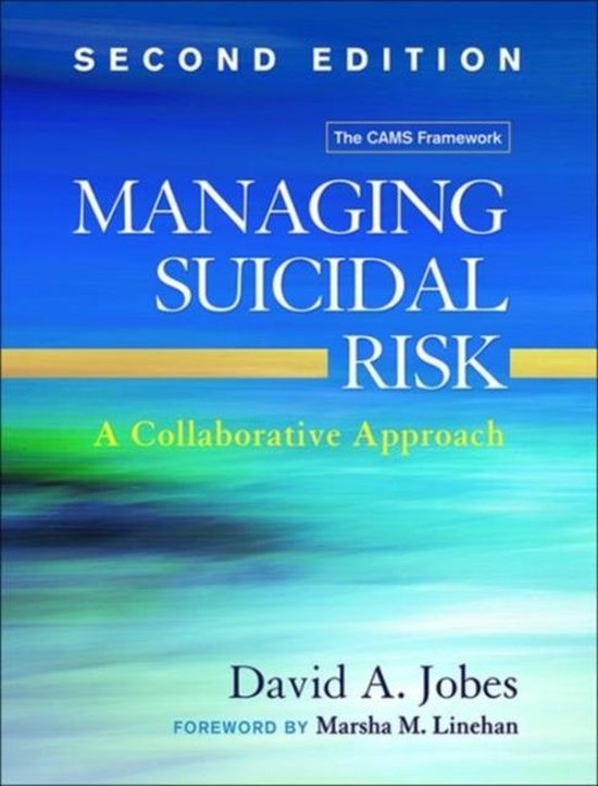 Managing Suicidal Risk, Second Edition