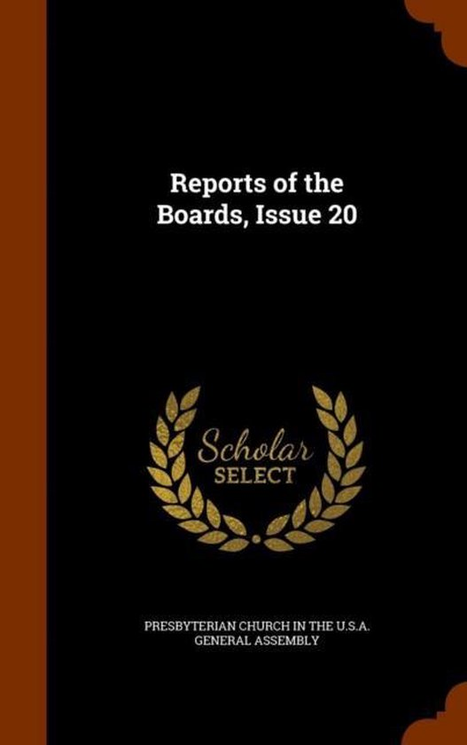 Reports of the Boards, Issue 20