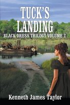 Omslag Tuck's Landing/Black Dress Trilogy Volume 2
