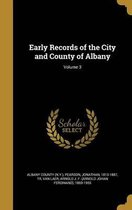 Early Records of the City and County of Albany; Volume 3