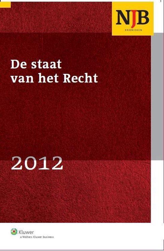 De staat van het recht / 2012-1 - Wolters Kluwer Nederland B.V. |