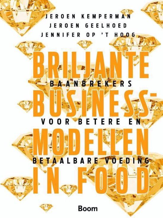 Briljante businessmodellen in food - Jeroen Kemperman  