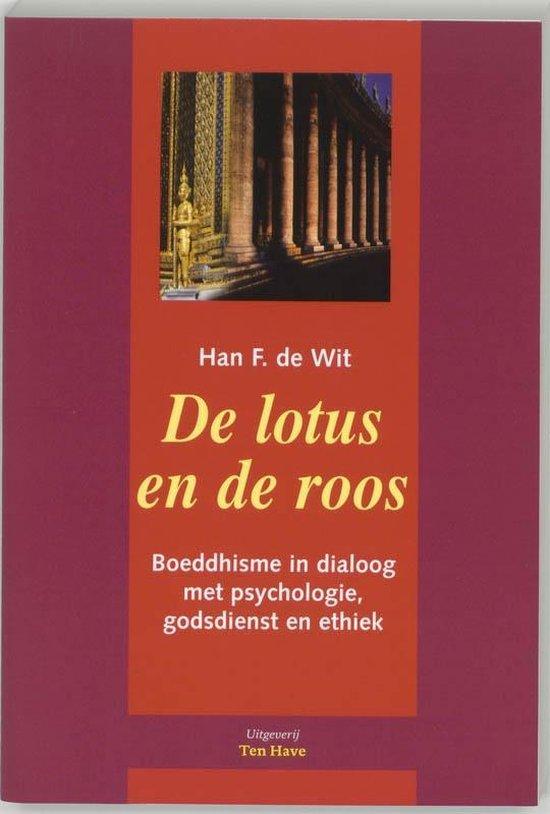 Cover van het boek 'De lotus en de roos' van Han de Wit
