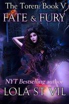 The Toren: Fate & Fury (The Toren Series, Book 5)