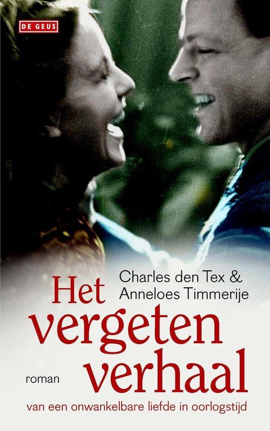 Het vergeten verhaal van een onwankelbare liefde in oorlogstijd - Charles den Tex |