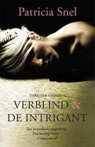 Verblind & De intrigant