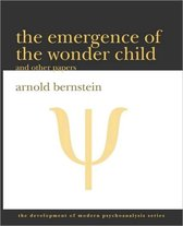 The Emergence of the Wonder Child and Other Papers