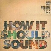 How It Should Sound, Vols. 1 & 2