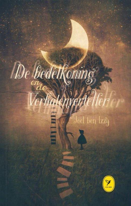 De bedelkoning en de verhalenverteller - Joel Ben Izzy |