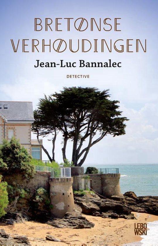 Bretonse verhoudingen - Jean-Luc Bannalec | Fthsonline.com