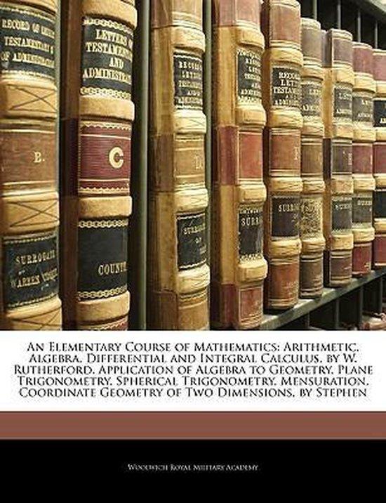 An Elementary Course of Mathematics