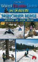 Winter-Erlebnistouren mit Kindern Münchner Berge