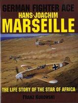 German Fighter Ace Hans-Joachim Marseille