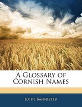 A Glossary of Cornish Names