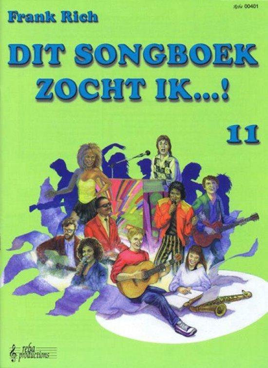 DIT SONGBOEK ZOCHT IK..! DL.11 - Frank Rich |