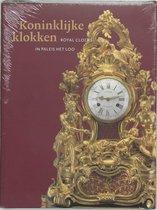 Royal Clocks: In Paleis Het Loo