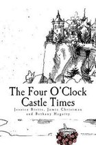 The Four O'Clock Castle Times