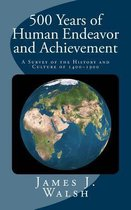 500 Years of Human Endeavor and Achievement