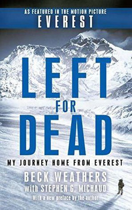 Left for Dead:My Journey Home from Everest By Beck Weathers