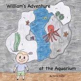 William's Adventure at the Aquarium