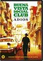 Buena Vista Social Club : Adios