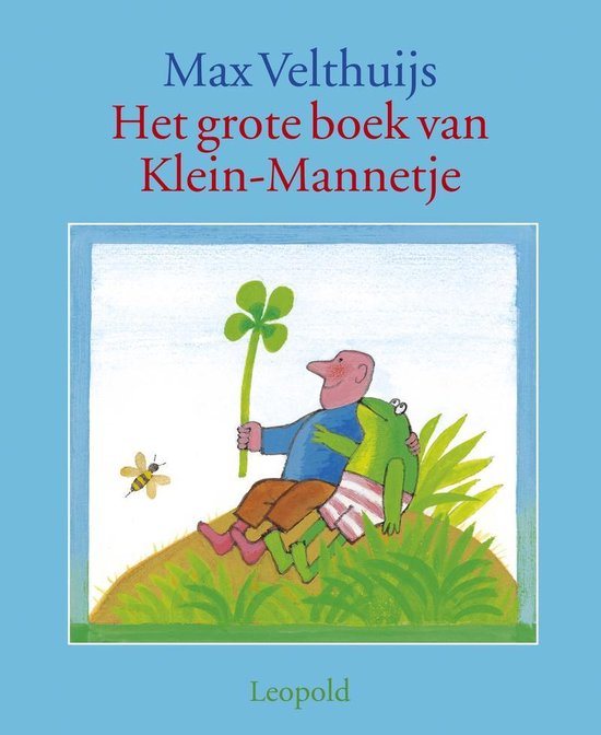 Het Grote Boek Van Klein-Mannetje - Max Velthuijs pdf epub