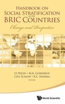 Handbook On Social Stratification In The Bric Countries