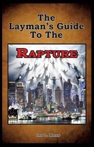 Boek cover The Laymans Guide to the Rapture van Ian Mann