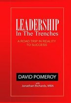 Leadership in the Trenches