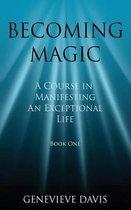 Becoming Magic
