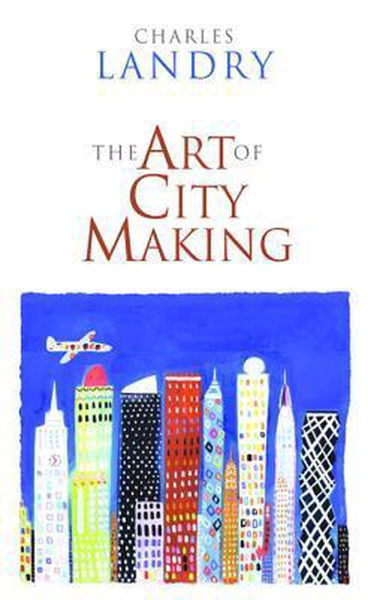 The Art of City Making