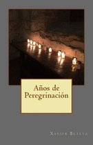 A os de Peregrinaci n