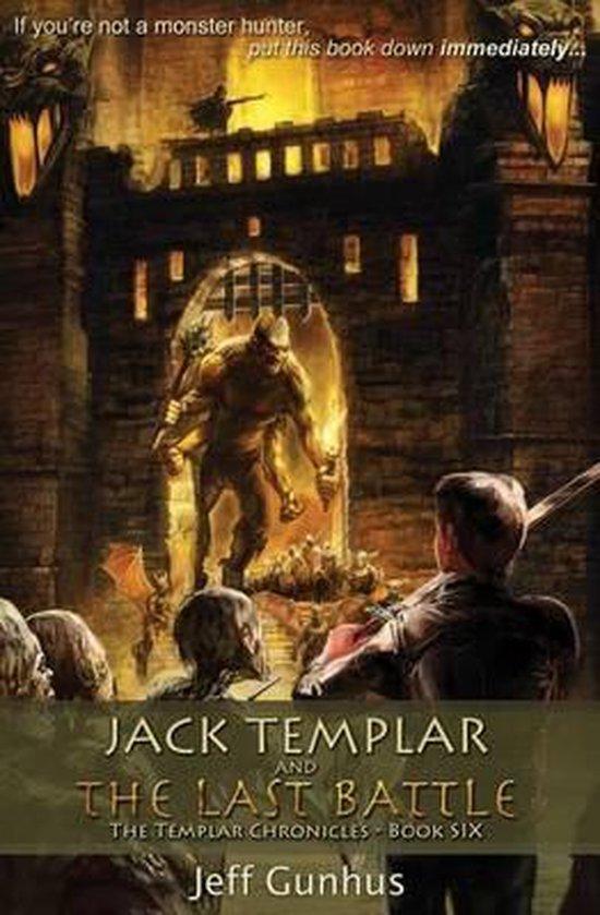 Jack Templar and the Last Battle